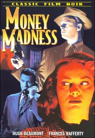 n8ov Sam Newfield   Money Madness (1948)
